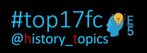 #top17fc @history_topics